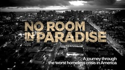 No Room in Paradise - A Close Look at the Homeless Population in Hawaii