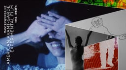 Masterworks of American Avant-garde Experimental Film - The 1960s