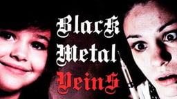 Black Metal Veins