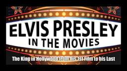 Elvis Presley - In The Movies