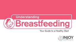 Understanding Breastfeeding