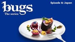 Japan - Bugs: The Series
