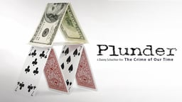 Plunder - The Crime of our Time