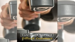 Business Management & HR Training Customer Service How to Handle Difficult Customers