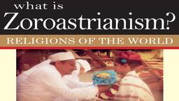 What is Zoroastrianis?