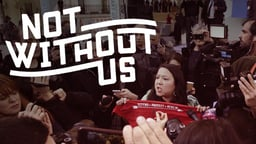 Not Without Us - Grassroot Activists Demonstrate at the United Nations' Climate Talks
