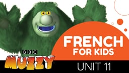 French for Kids - Unit 11