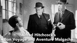 Alfred Hitchcock: Bon Voyage and Aventure Malgache