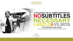 No Subtitles Necessary - The Lifelong Friendship of Two Legendary Cinematographers