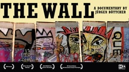 The Wall - Die Mauer