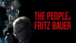 The People Vs. Fritz Bauer - Der Staat gegen Fritz Bauer