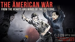 The American War - The Stories of Vietcong Veterans