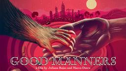 Good Manners - As Boas Maneiras