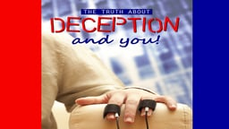 Business Management & HR Training The Truth About Deception and You