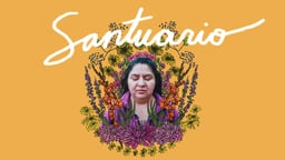 Santuario - One Family's Fight to Stay Together