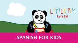 Little Pim: Let's Eat! - Spanish for Kids