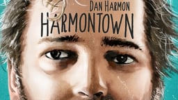 Harmontown - Finding Humor and Community with Dan Harmon