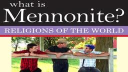 What is Mennonite?