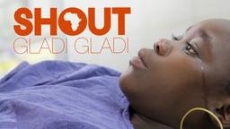 Shout Gladi Gladi - Transforming Maternal Care in Africa