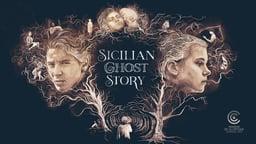 Sicilian Ghost Story