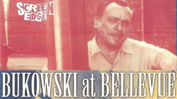 Charles Bukowski - Bukowski At Bellevue