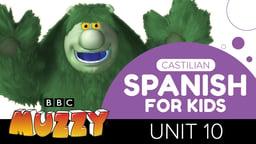 Spanish (Castilian) for Kids - Unit 10
