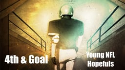 4th and Goal - Young NFL Hopefuls
