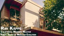 Ray Kappe: California Modern Master - Forty Years of Modular Evolution