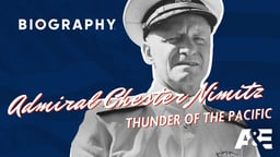 Admiral Chester Nimitz: Thunder Of the Pacific