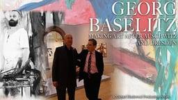 Georg Baselitz - Making Art after Auschwitz and Dresden