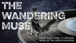 The Wandering Muse - Musical Interpretations of Jewish Identities
