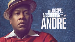 The Gospel According to Andre