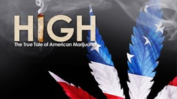 High - The True Tale of American Marijuana