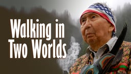 Walking in Two Worlds - A Tale of Alaska's Tongass