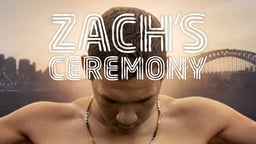 Zach's Ceremony - An Aboriginal Teenager Embraces His Heritage