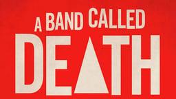 A Band Called Death - A 1970's Punk Trio