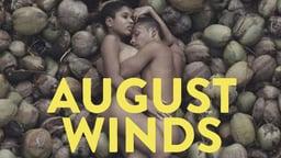 August Winds - Ventos de Agosto