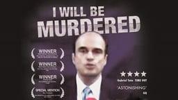 I Will Be Murdered - Murder in Guatemala