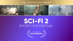 Stash Short Film Festival: Sci-Fi 2