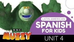 Spanish (Latin American) for Kids - Unit 4