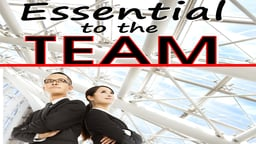 Employee Training The Art of Common Sense & Critical Thinking: Being Essential to the Team