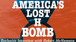 America's Lost H-Bomb: Exclusive Interview