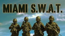 SWAT Miami - Elite SWAT Unit Tackles Drugs & Crime in Miami