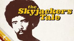 Skyjacker's Tale