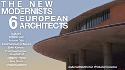 The New Modernists: 6 European Architects