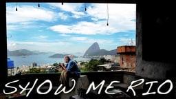 Show Me Rio! - The Authentic Rio de Janerio Experience