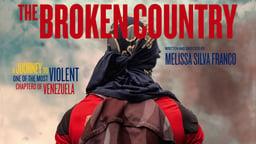 The Broken Country (El País Roto) - Examining the Socioeconomic Crisis in Venezuela