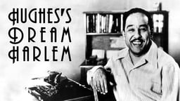 Hughes' Dream Harlem - Langston Hughes, Harlem's Poet Laureate