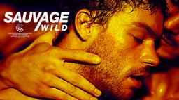 Sauvage / Wild - Sauvage