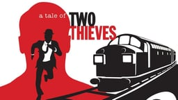 A Tale of Two Thieves - The Great Train Robbery